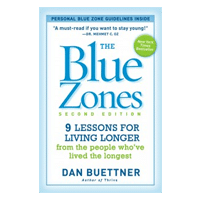 Blue Zones Book by Dan Buettner - 9 Lessons for Living Longer
