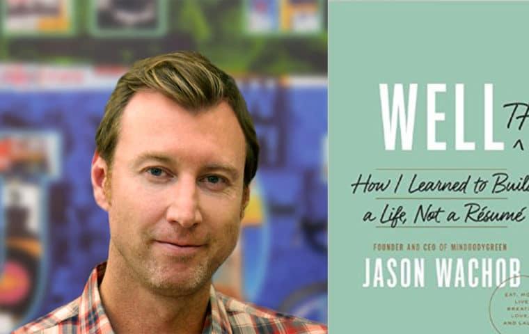 Jason Wachob from mindbodygreen